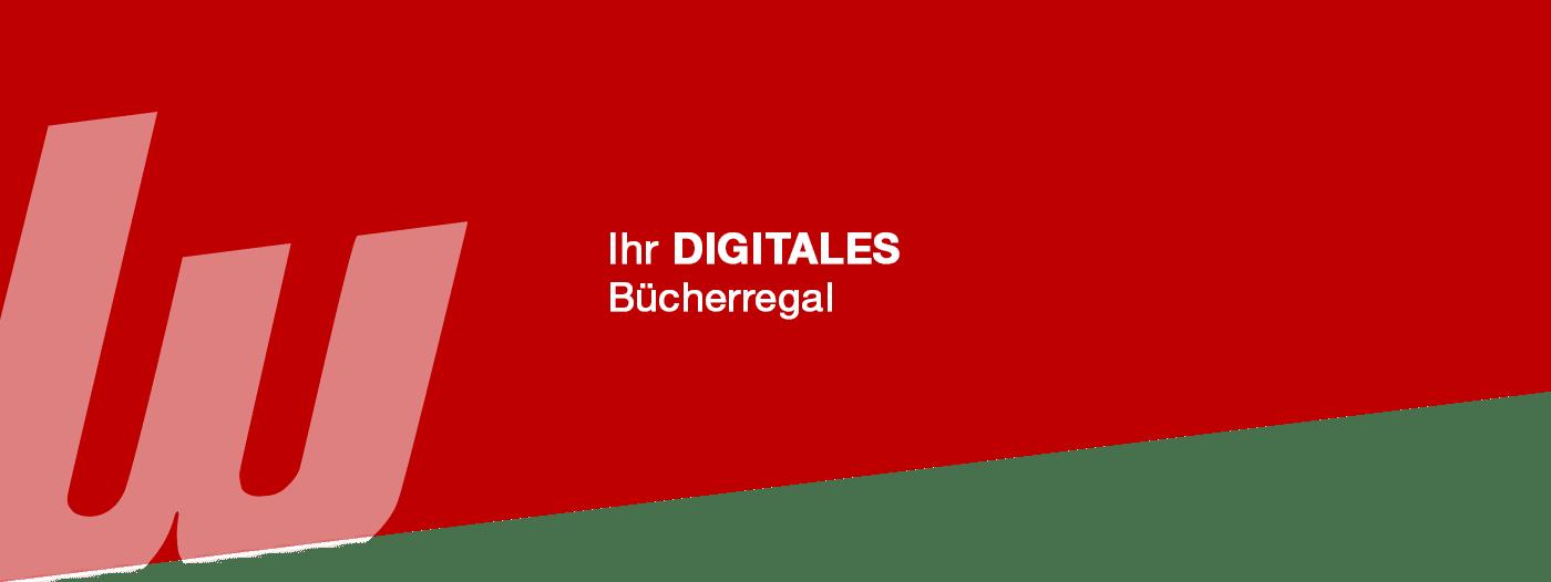 Ihr digitales Bücherregal