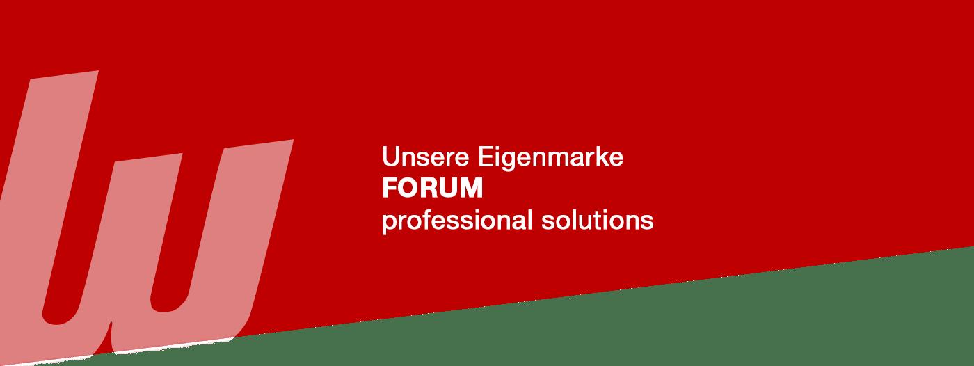 Unsere Eigenmarke Forum professional solutions