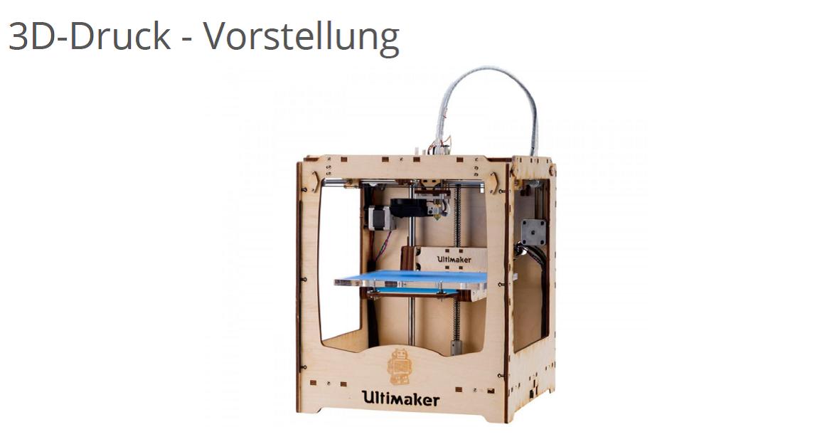 3D Drucker Vorstellung