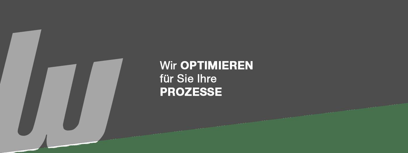 Wir optimieren für Sie Ihre Prozesse