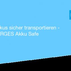 Gefahrgut Transport für Lithium-Ionen-Akkus
